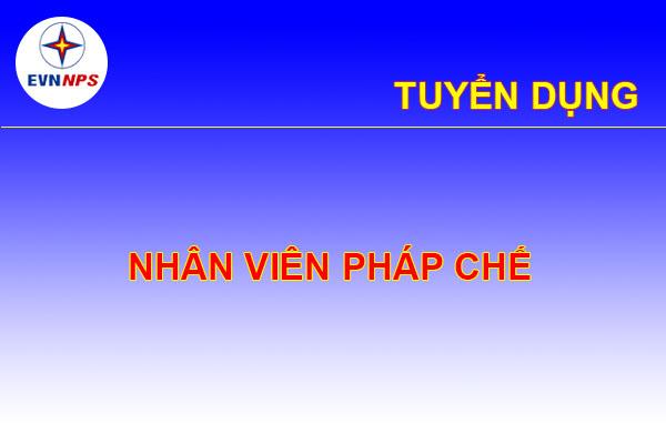 Tuyen Dung Nhan Vien Cong Tac Phap Che